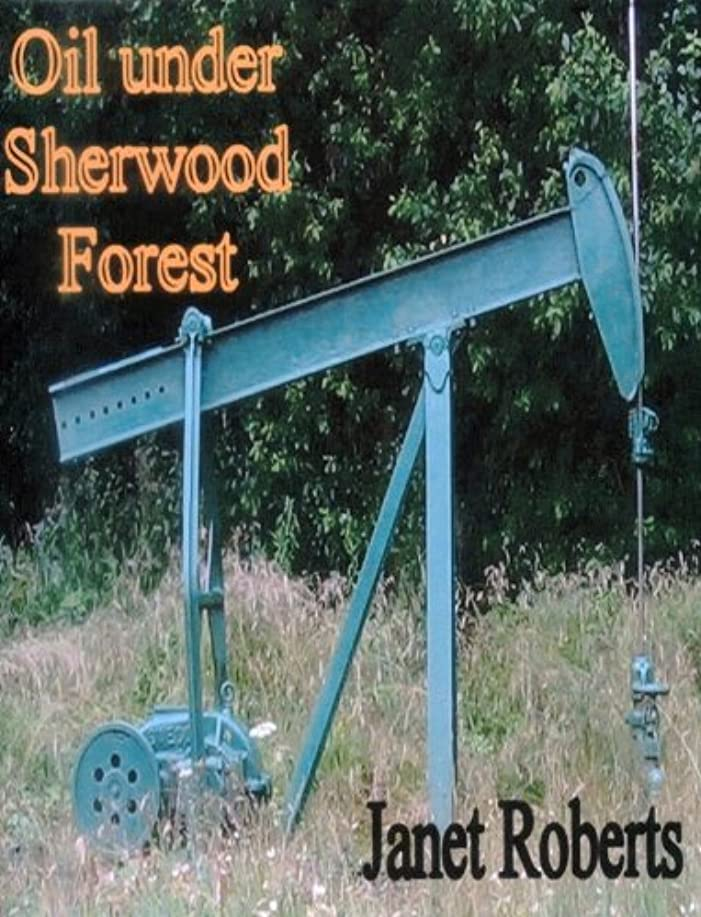 思われるプレーヤー選択するOil under Sherwood Forest (English Edition)