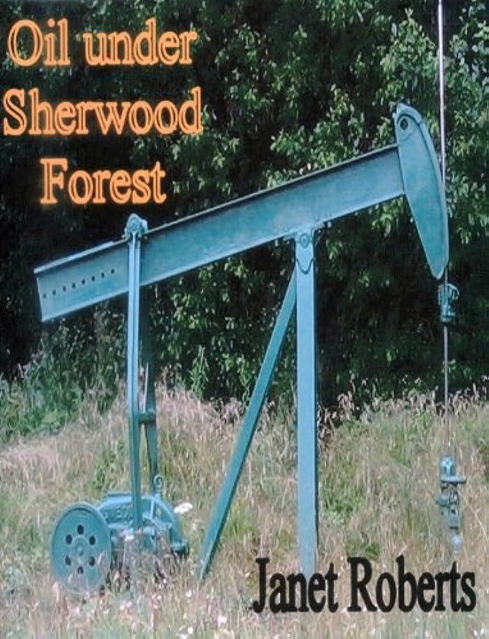 思われるプレーヤー選択するOil under Sherwood Forest (English Edition)