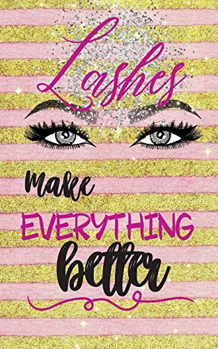 Lashes Make Everything Better: 5
