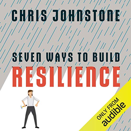 Page de couverture de Seven Ways to Build Resilience