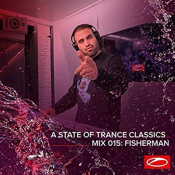 A State Of Trance Classics - Mix 015: Fisherman