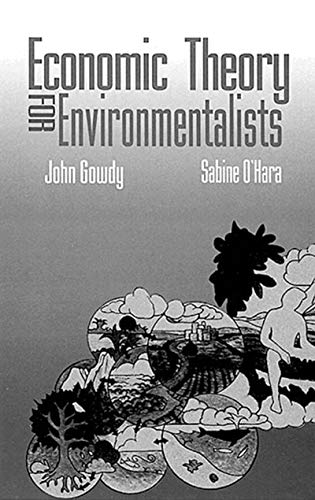 Economic Theory for Environmentalists (English Edition)