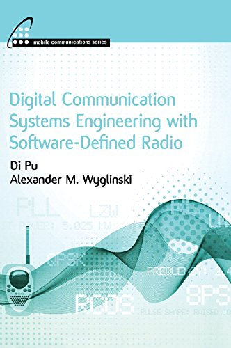 Digital Communication Systems Engineering with Software-Defined Radio (Mobile Communications)