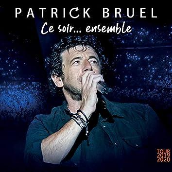 Ce soir... ensemble (Tour 2019-2020) (Live)