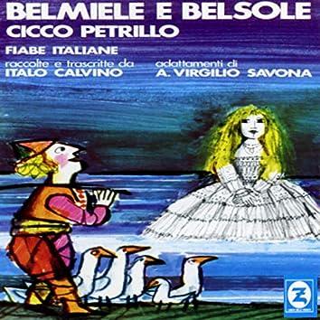 Belmiele e Belsole (Fiabe italiane raccolte e trascritte da Italo Calvino, adattamenti di A. Virgilio Savona)