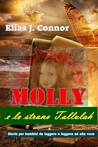 Couverture du livre Molly e lo strano Tallulah (Italian Edition)