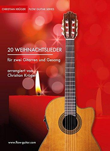 20 Weihnachtslieder für zwei Gitarren (Flow Guitar Series)