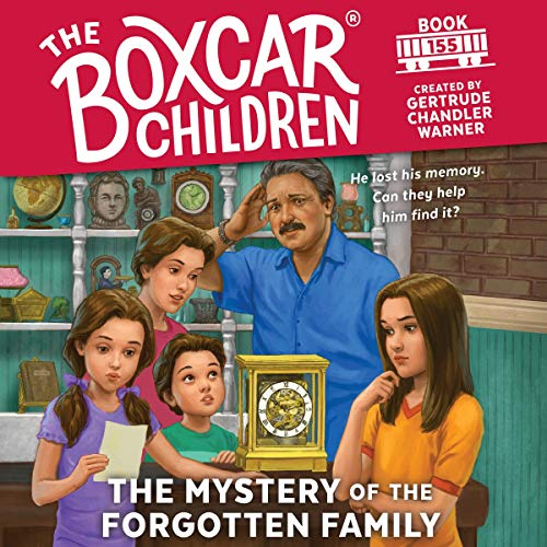 The Mystery of the Forgotten Family audiobook cover art