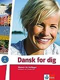 Dansk for dig: Dänisch für Anfänger. Lehrbuch + 2 Audio-CDs (Dansk for dig neu: Dänisch für Anfänger)