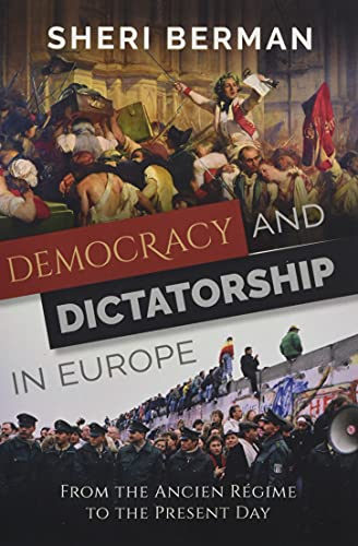 Compare Textbook Prices for Democracy and Dictatorship in Europe: From the Ancien Régime to the Present Day 1 Edition ISBN 9780197539347 by Berman, Sheri