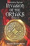 Invasion of the Ortaks: Books I - IV