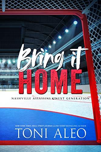 BRING IT HOME (Nashville Assassins: Next Generation Book 3)