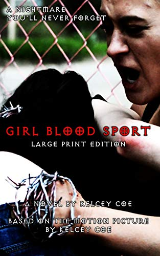 Girl Blood Sport: Large Print Edition