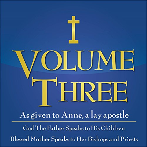 God the Father Speaks to His Children, Blessed Mother Speaks to Priests and Bishops audiobook cover art