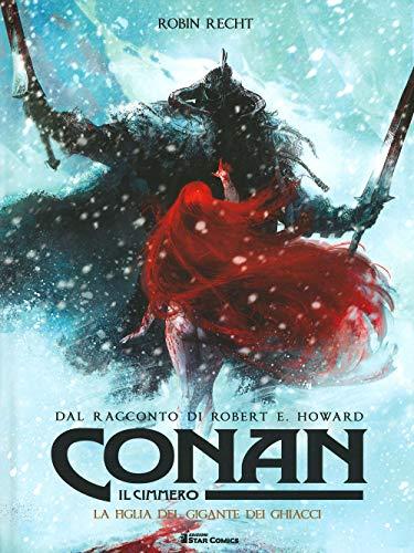 Conan il cimmero. La figlia del gigante dei ghiacci (Vol. 4)