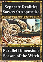 Separate Realities, Parallel Dimensions, Sorcerer's Apprentice, Season of the Witch: Psychic Warriors, MKULTRA, LSD (a tru...