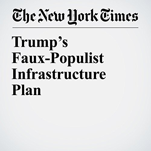 Trump's Faux-Populist Infrastructure Plan copertina