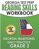 GEORGIA TEST PREP Reading Skills Workbook Georgia Milestones Daily Practice Grade 3: Preparation for the Georgia Milestones English Language Arts Tests