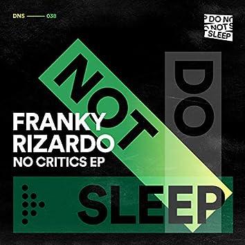 No Critics EP