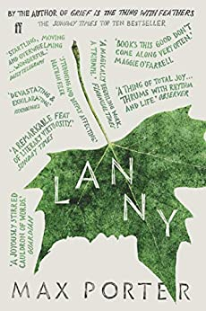 Lanny: LONGLISTED FOR THE BOOKER PRIZE 2019 by [Max Porter]
