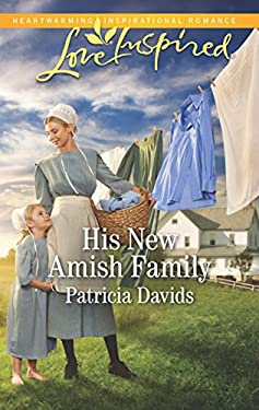 His New Amish Family (The Amish Bachelors Book 6)
