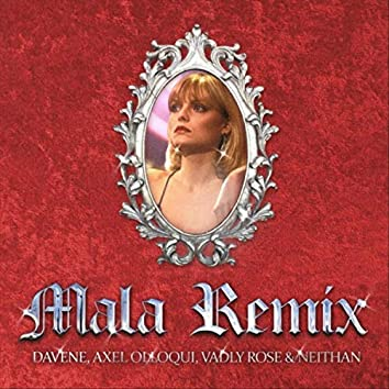 Mala (Remix) [feat. Vadly Rose & Axel Olloqui]