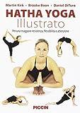 Hatha yoga illustrato. Per una maggiore resistenza,...