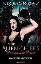 The Alien Chief's Bargained Bride: Haasji Settlement Brides (The Haasji Settlement Brides)