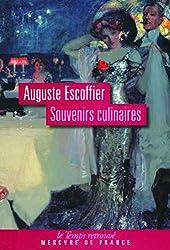 Souvenirs culinaires d'Auguste Escoffier