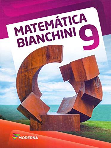 Matemática Bianchini. 9º Ano