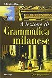 A lezione di grammatica milanese