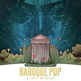Baroque Pop, A Comic Fanthology inspired by Lana Del Rey