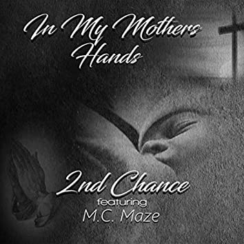 In My Mother's Hands (feat. MC Maze)