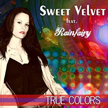 True Colors (Featuring Rainfairy)