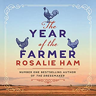 The Year of the Farmer                   By:                                                                                                                                 Rosalie Ham                               Narrated by:                                                                                                                                 Caroline Lee                      Length: 12 hrs and 39 mins     20 ratings     Overall 4.0
