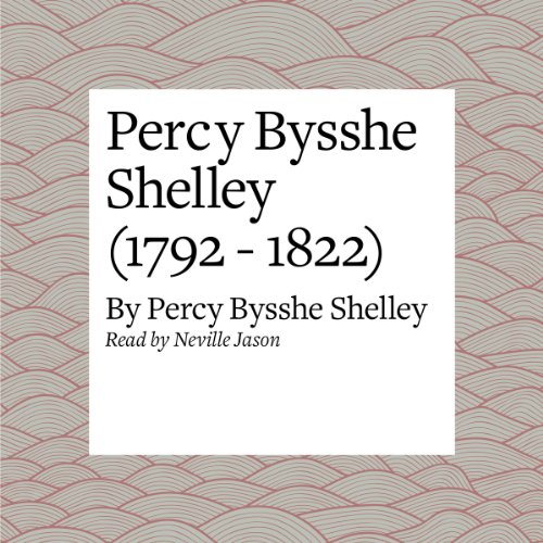Percy Bysshe Shelley (1792 - 1822) audiobook cover art