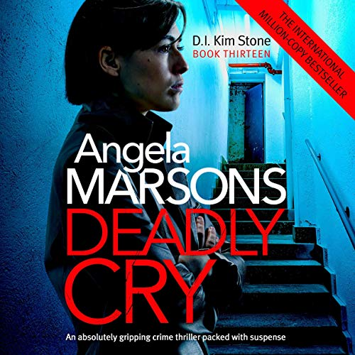 Deadly Cry Audiobook By Angela Marsons cover art