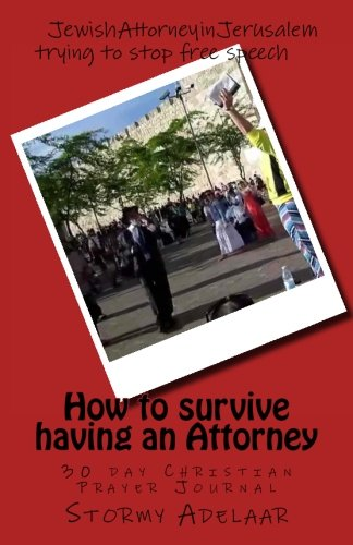How to survive having an Attorney: 30 day Christian Prayer Journal