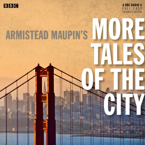 Armistead Maupin's More Tales of the City (BBC Radio 4 Drama) cover art