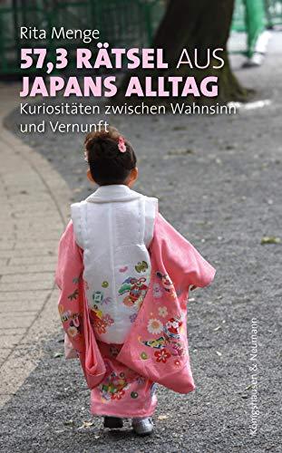 57,3 Rätsel aus Japans Alltag: Kuriositäten zwischen Wahnsinn und Vernunft