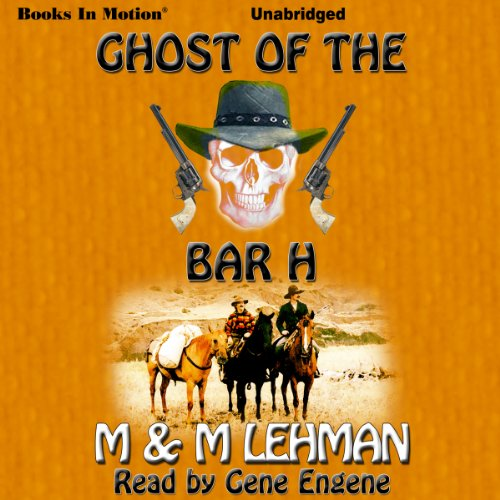 Ghost of the Bar H audiobook cover art