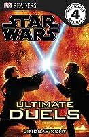 DK Readers L4: Star Wars: Ultimate Duels by Lindsay Kent(2011-06-20)