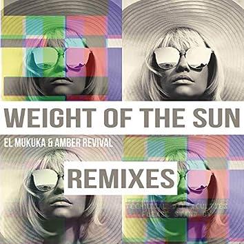 Weight of the Sun (Remixes)