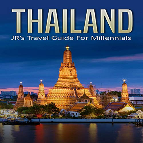 Thailand: JR's Travel Guide for Millennials audiobook cover art
