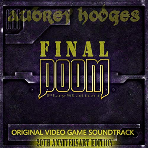 Final Doom Playstation 20th Anniversary Extended Edition (Original Video Game Soundtrack)