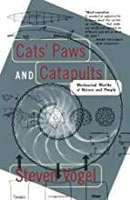 Cats� Paws and Catapults: Mechanical Worlds of Nature and People