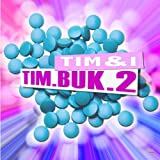 TIM.BUK.2 (Dubstrumental Edit)