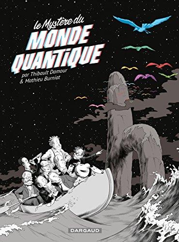 Le mystère du monde quantique (Hors Collection Dargaud)