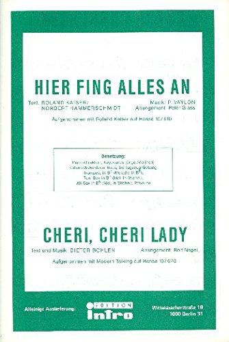 Hier fing alles an und Cheri cheri Lady: für Salonorchester