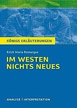 Konigs/Erich Maria Remarque/Im Westen nichts Neues: Textanalyse und Interpretation mit ausführlicher Inhaltsangabe und Abi...